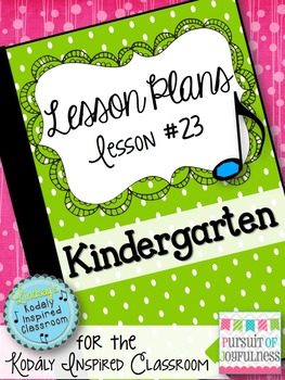 Kindergarten Music Lesson Plan {Day 23}
