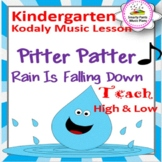 Kindergarten Music Lesson Plan {Pitter, Patter Rain Is Falling Down- Kodaly}