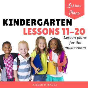 Music Lesson Plans for Kindergarten, #11-20