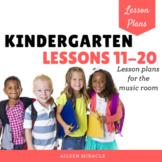 Music Lesson Plans for Kindergarten, #11-20