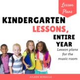 Music Lesson Plans for Kindergarten, Entire Year {Bundle}
