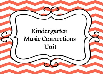 Kindergarten Music- Music and Arts Connections