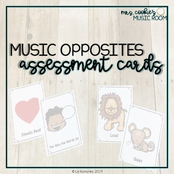 Kindergarten Music Opposites Assessment Cards