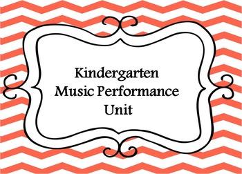 Kindergarten Music- Performance Unit Plan