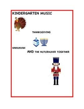 Kindergarten Music - Thanksgiving, Hanukkah and The Nutcra