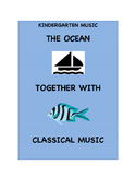 Kindergarten Music - The Ocean Together with Classical Music