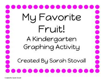 Kindergarten My Favorite Fruit Graphing Activity