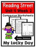 Kindergarten. My Lucky Day. Unit 4 Week 2 Reading Street