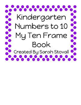 Kindergarten My Ten Frame Book
