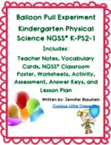 Kindergarten Physical Science-Balloon Pull Experiment