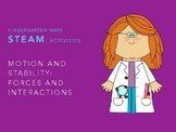 Kindergarten NGSS S.T.E.A.M. Activities: Force and Motion