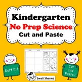 Kindergarten NO PREP Science Cut and Paste Worksheets, Distance Learning