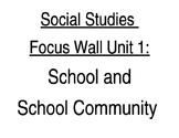 Kindergarten NYC DOE Social Studies Unit 1 Focus Wall Scho