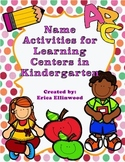 Kindergarten Name Activities for Learning Centers