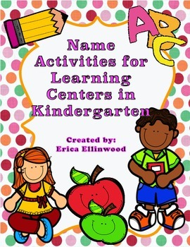 Kindergarten Name Activities for Learning Centers