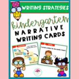 Kindergarten Narrative Writing Strategy Cards