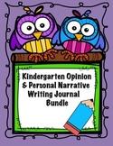 Kindergarten Narrative & Opinion Writing Journal Bundle & Anchor Chart Posters