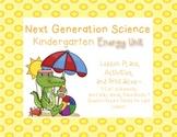 Kindergarten Next Generation Science Energy Complete Unit