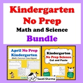 Kindergarten No Prep Math and Science Bundle
