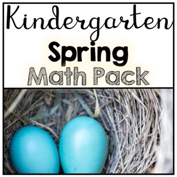 Kindergarten No Prep Spring Math Pack