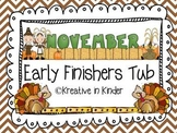 Kindergarten November Early Finisher's Tub