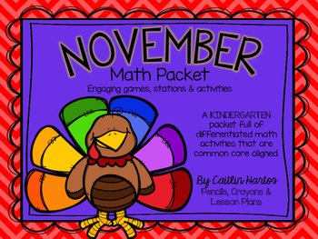 Kindergarten November Math Packet - Stations, Activities, Mini Lessons & Games