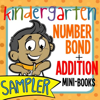 Kindergarten Number Bonds + Addition Mini-Books-- Freebie