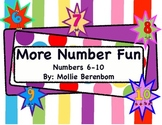 Number Recognition (More Number Fun Numbers 6-10)