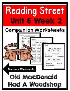 Kindergarten. Old MacDonald had a Woodshop. Unit 6 Week 2 Reading Street