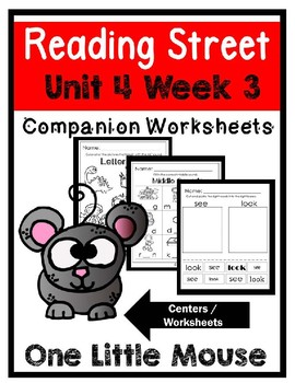 Kindergarten. One Little Mouse. Unit 4 Week 3 Reading Street