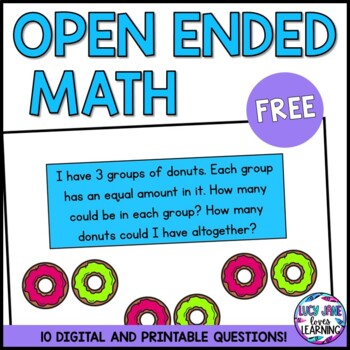 Open Ended Math Questions FREEBIE!