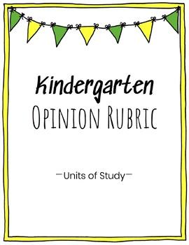 Kindergarten Opinion Writing Rubric