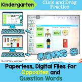 Kindergarten Opposites and Question Words Digital Activities