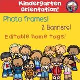 Kindergarten Orientation or Round-Up! Banners, Photo Frame