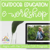 Kindergarten Outdoor Education E-Workshop // Start your own Outdoor Ed Program