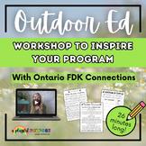 Kindergarten Outdoor Education E-Workshop // Start your ow