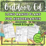 Kindergarten Outdoor Education Long Range Plans // Ontario
