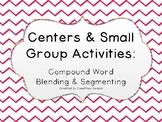 Kindergarten/PK Centers & Small Group Activities: Compound