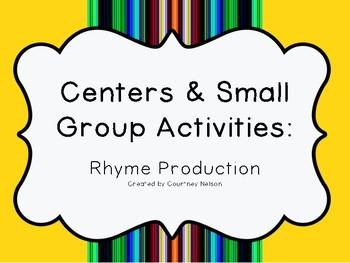 Kindergarten/PK Centers & Small Group Activities: Rhyming Word Production