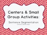 Kindergarten/PK Centers & Small Group Activities: Sentence