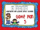 Kindergarten Peer Literacy Strategies (PALS) Game Plans 2-5