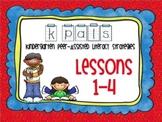 Kindergarten Peer Literacy Strategies (PALS) Lessons 1-4
