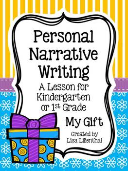 Personal Narrative Writing for Kindergarten ~ My Gift {Com