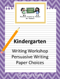 Kindergarten Persuasive Writing Paper (Lucy Calkins Inspired)