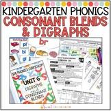 Kindergarten Phonics Consonant Blends and Digraphs Unit