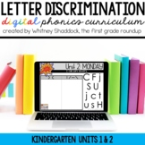 Kindergarten Digital Phonics Curriculum: Letter Discrimination