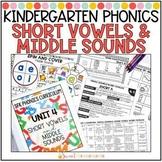 Kindergarten Phonics Short Vowels and Middle Sounds Unit