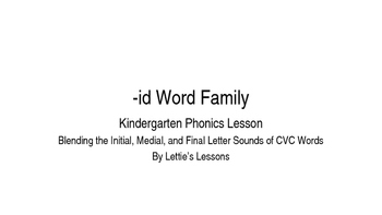 Kindergarten Phonics Lesson: Blending CVC Words -id Word Family