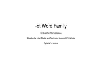 Kindergarten Phonics Lesson: Blending CVC Words -ot Word Family