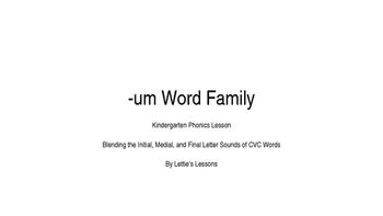 Kindergarten Phonics Lesson: Blending CVC Words -um Word Family